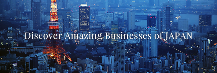 Discover Amazing Businesses of JAPAN