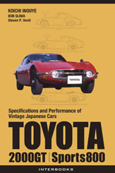 TOYOTA 2000GT, Sports800 (Specifications and Performance of Vintage Japanese Cars)